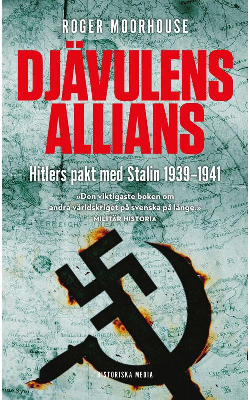 Djävulens allians: Hitlers pakt med Stalin 1939-1941