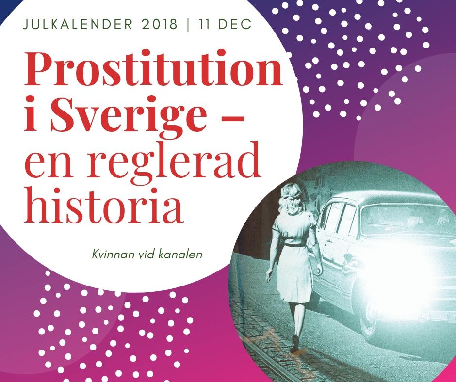Prostitution i Sverige – en reglerad historia