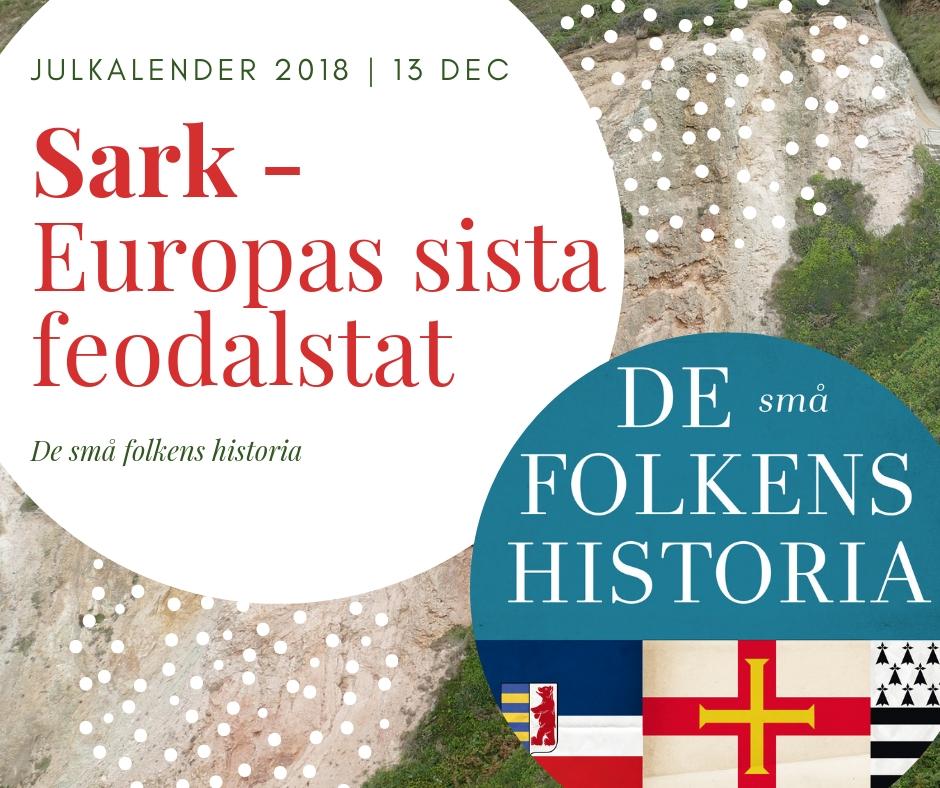 Sark – Europas sista feodalstat