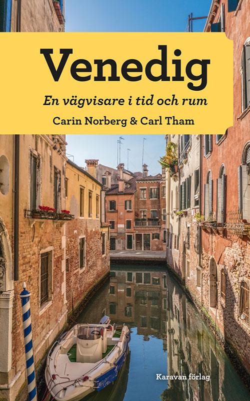 Venedig: En vägvisare i tid och rum