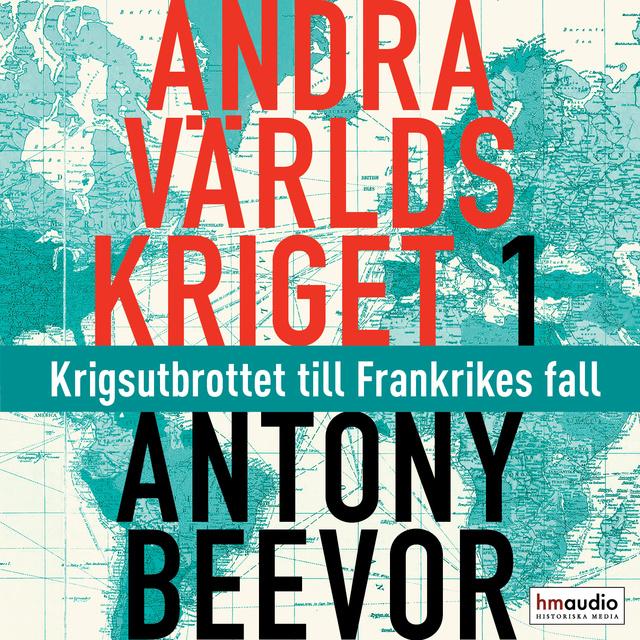 Andra världskriget av Antony Beevor, inläst av Per Runhammar