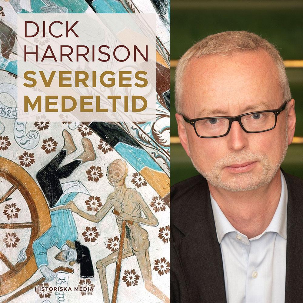 Dick Harrison, Sveriges Medeltid