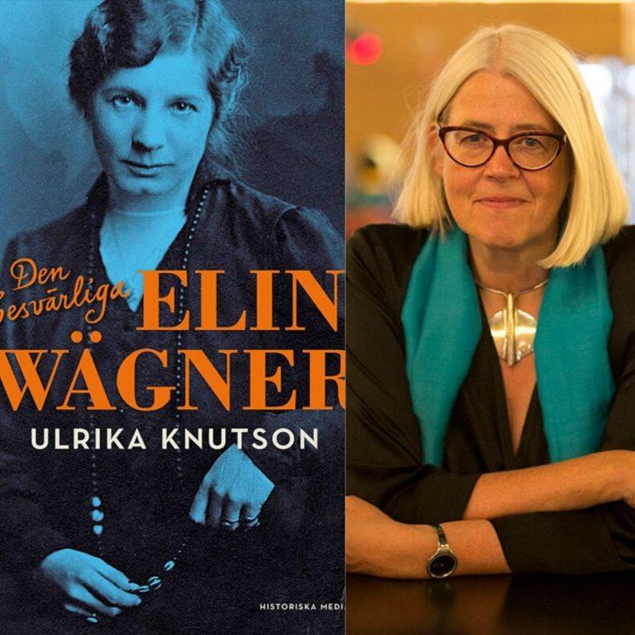 Elin Wägner - Ulrika Knutson