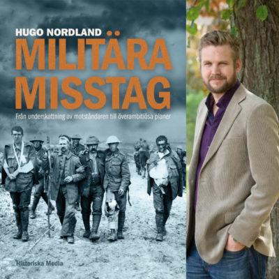 Militära misstag av Hugo Nordland