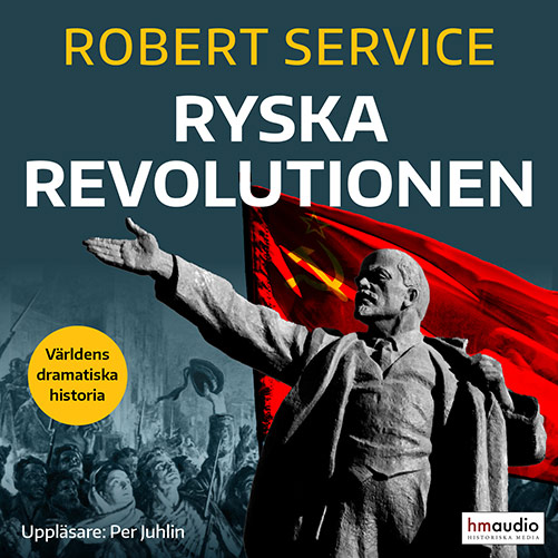 Oktoberrevolutionen - hör hela berättelsen i ljudboken Ryska Revolutionen